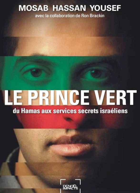Le Prince vert, du Hamas aux services secretsisraéliens